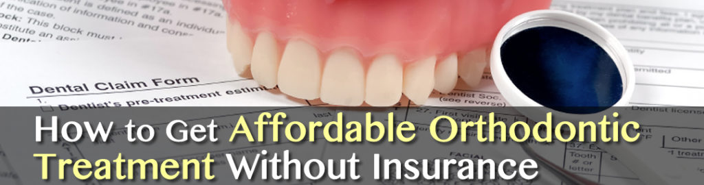 How to Get Affordable Las Vegas Orthodontic Treatment Without Insurance