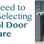 What You Need to Know When Selecting Commercial Door Hardware